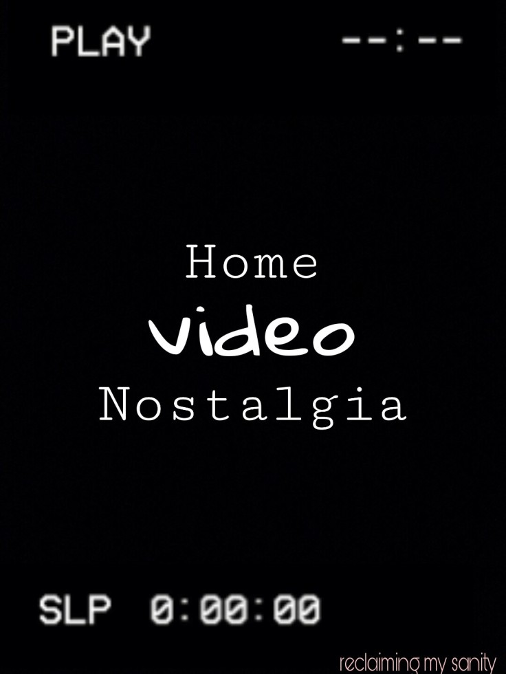 Home Video Nostalgia