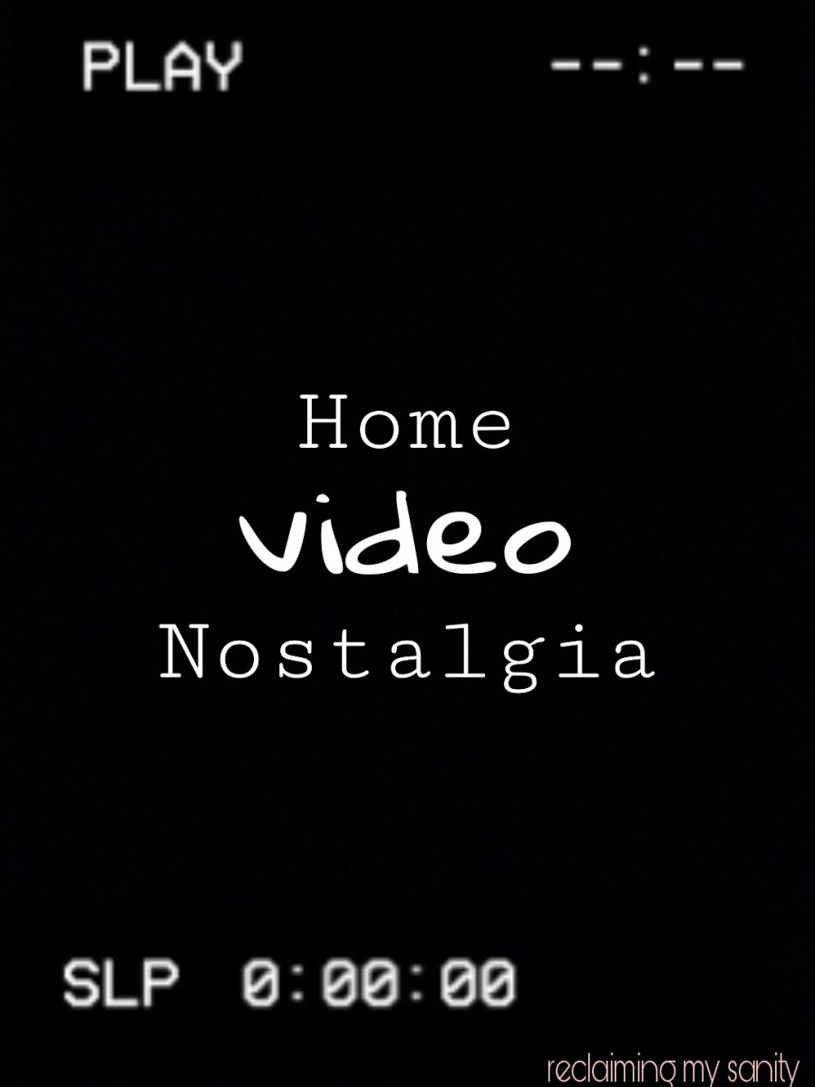 Home Video Nostalgia