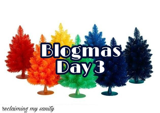 Blogmas Day 3